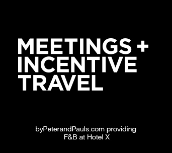 Meetings + Incentives travel, byPeterandPauls.com providing F&B at Hotel X