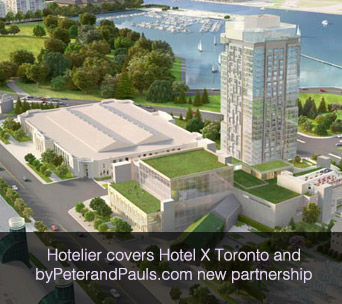 Hotelier covers Hotel X Toronto and byPeterandPauls.com new partnership