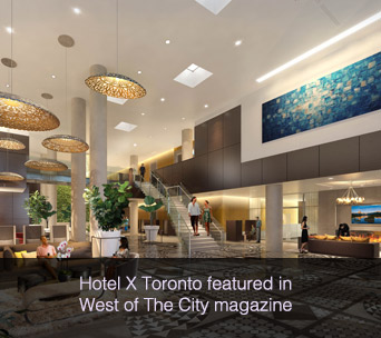 Hotel X Toronto featured in West of The City magazine