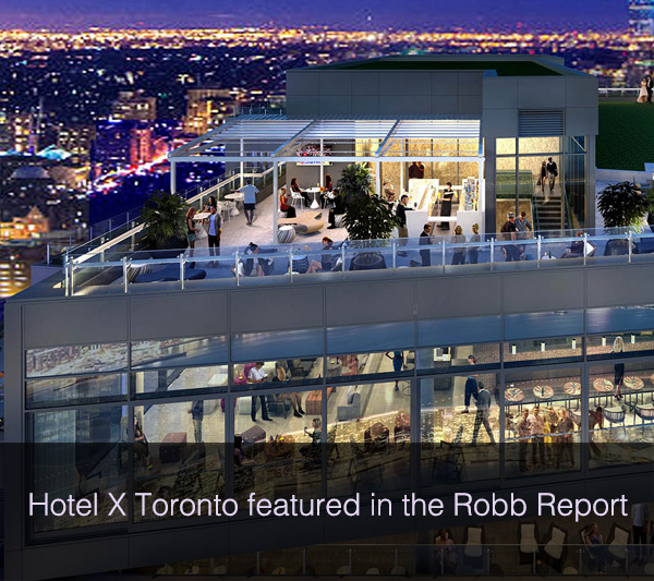 Hotel X Toronto featured in the Robb Report