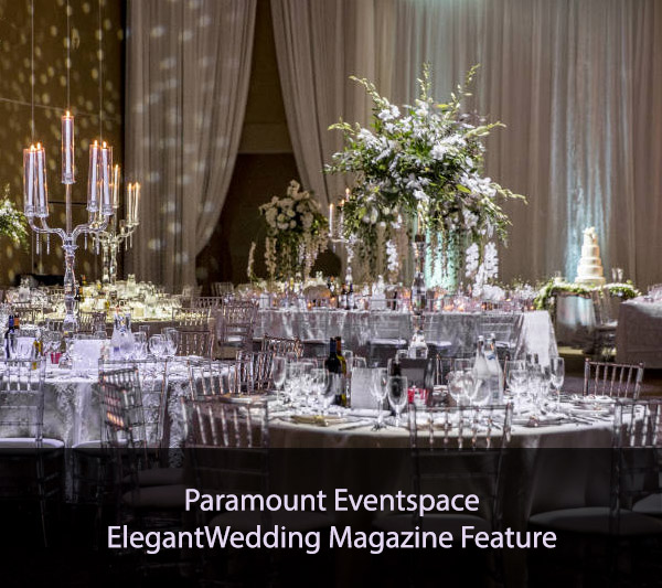 Paramount Eventspace ElegantWedding Magazine Feature
