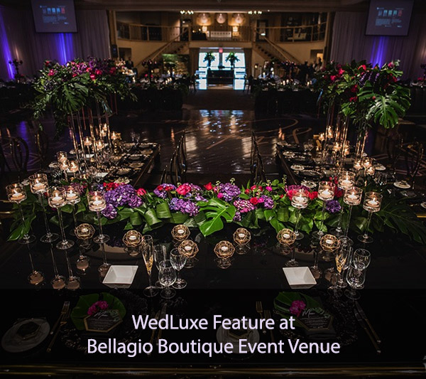 WedLuxe Feature at Bellagio Boutique Event Venue